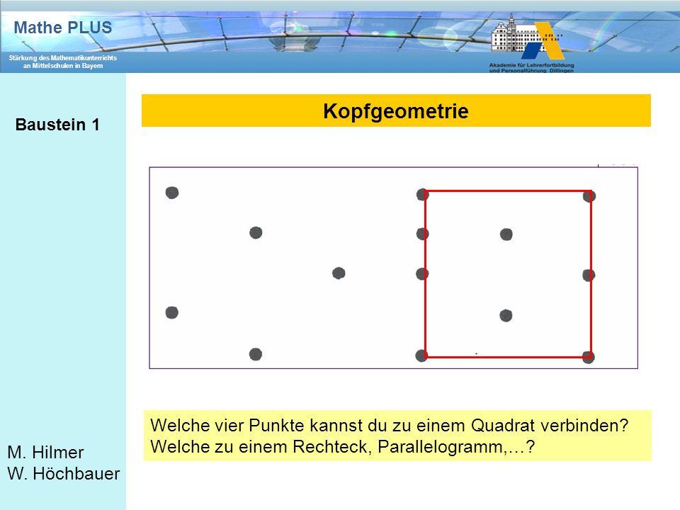 Kopfgeometrie Welche vier Punkte kannst du zu einem Quadrat verbinden