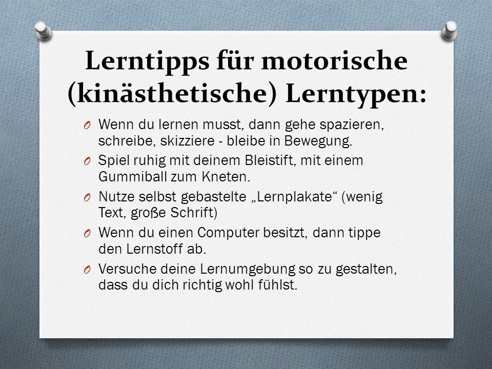Lerntipps für motorische (kinästhetische) Lerntypen: