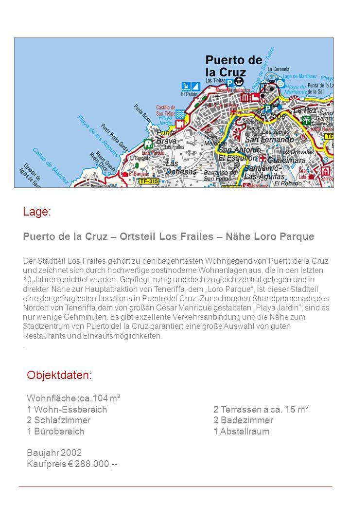 Lage: Puerto de la Cruz – Ortsteil Los Frailes – Nähe Loro Parque.