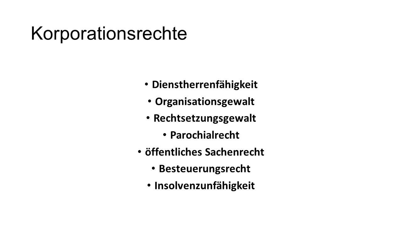 Korporationsrechte Dienstherrenfähigkeit Organisationsgewalt