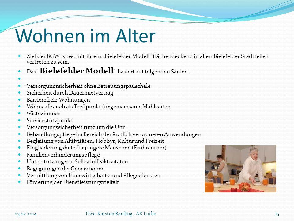 Wohnen im Alter Ziel der BGW ist es, mit ihrem Bielefelder Modell flächendeckend in allen Bielefelder Stadtteilen vertreten zu sein.