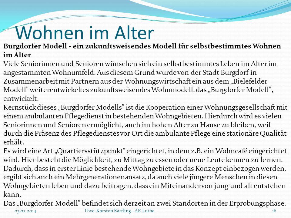 Wohnen im Alter Burgdorfer Modell - ein zukunftsweisendes Modell für selbstbestimmtes Wohnen im Alter.