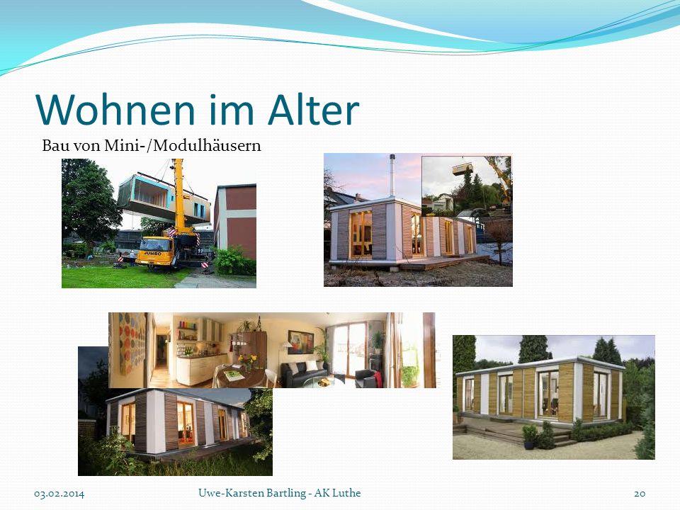 Wohnen im Alter Bau von Mini-/Modulhäusern 03.02.2014