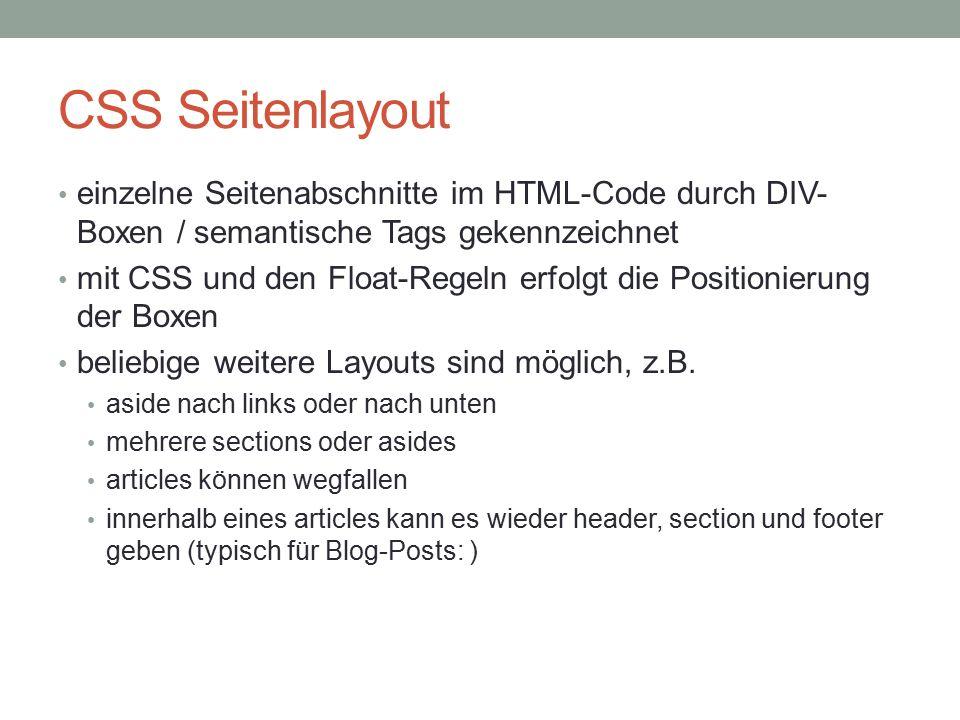 CSS Seitenlayout einzelne Seitenabschnitte im HTML-Code durch DIV-Boxen / semantische Tags gekennzeichnet.