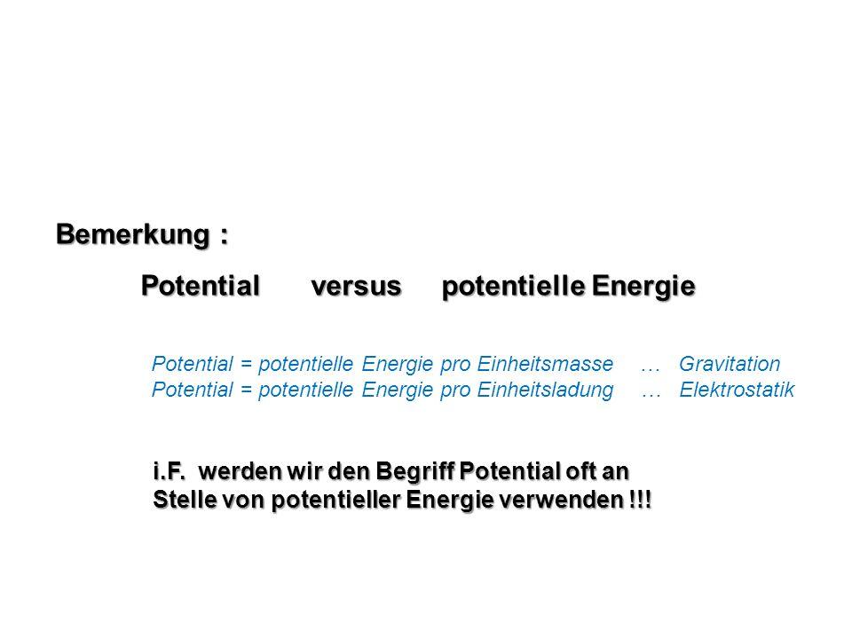 Potential versus potentielle Energie
