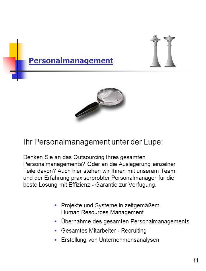Personalmanagement Ihr Personalmanagement unter der Lupe: