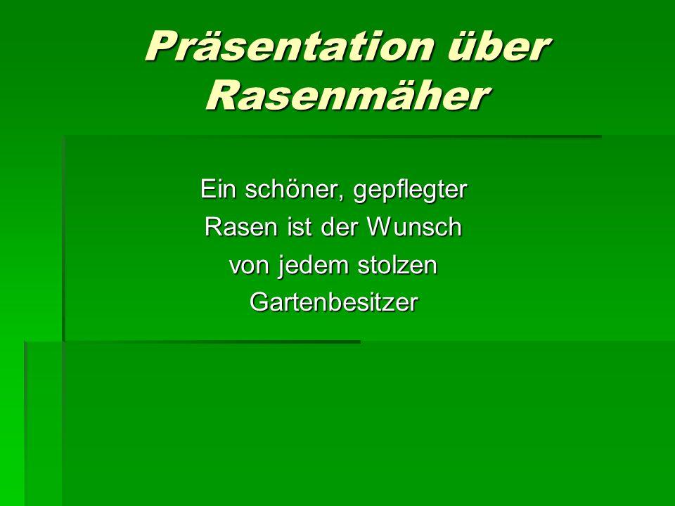Präsentation über Rasenmäher