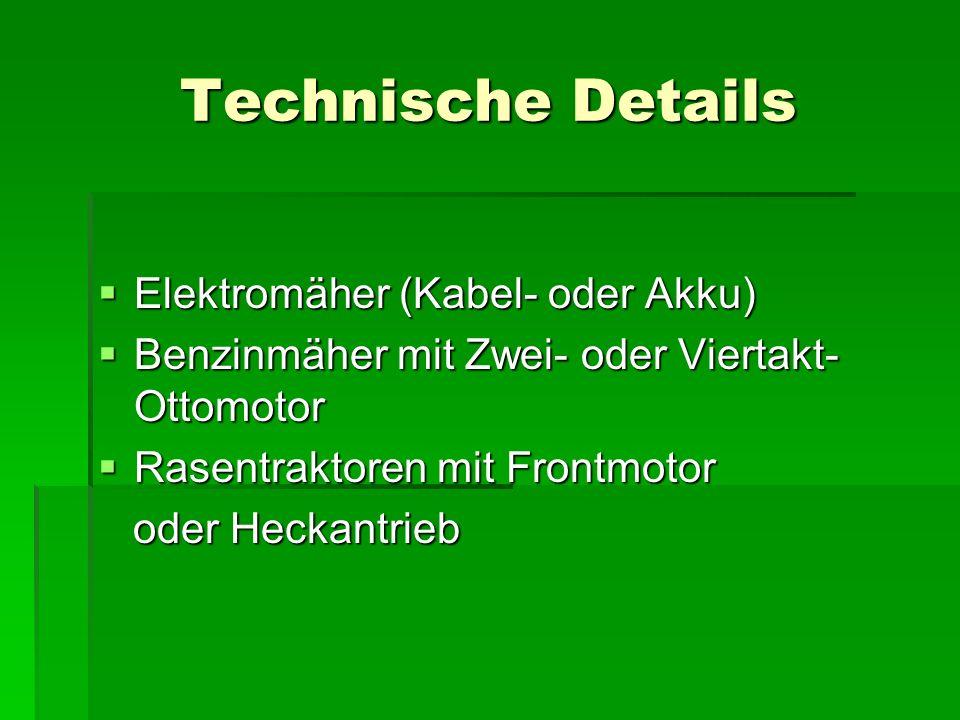 Technische Details Elektromäher (Kabel- oder Akku)