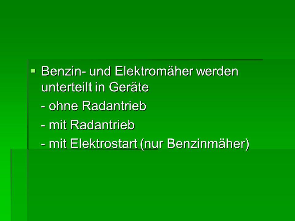 Benzin- und Elektromäher werden unterteilt in Geräte