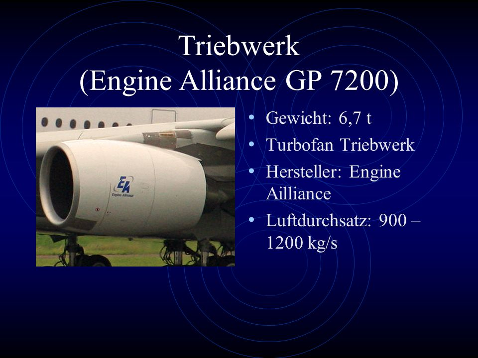 Triebwerk (Engine Alliance GP 7200)