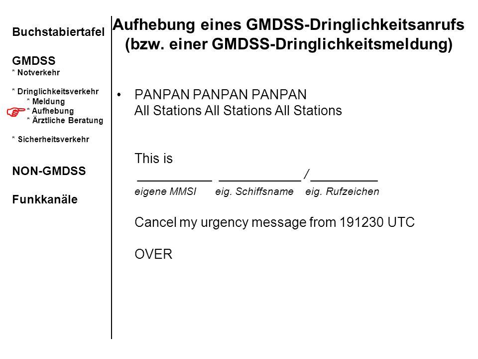 Aufhebung eines GMDSS-Dringlichkeitsanrufs (bzw