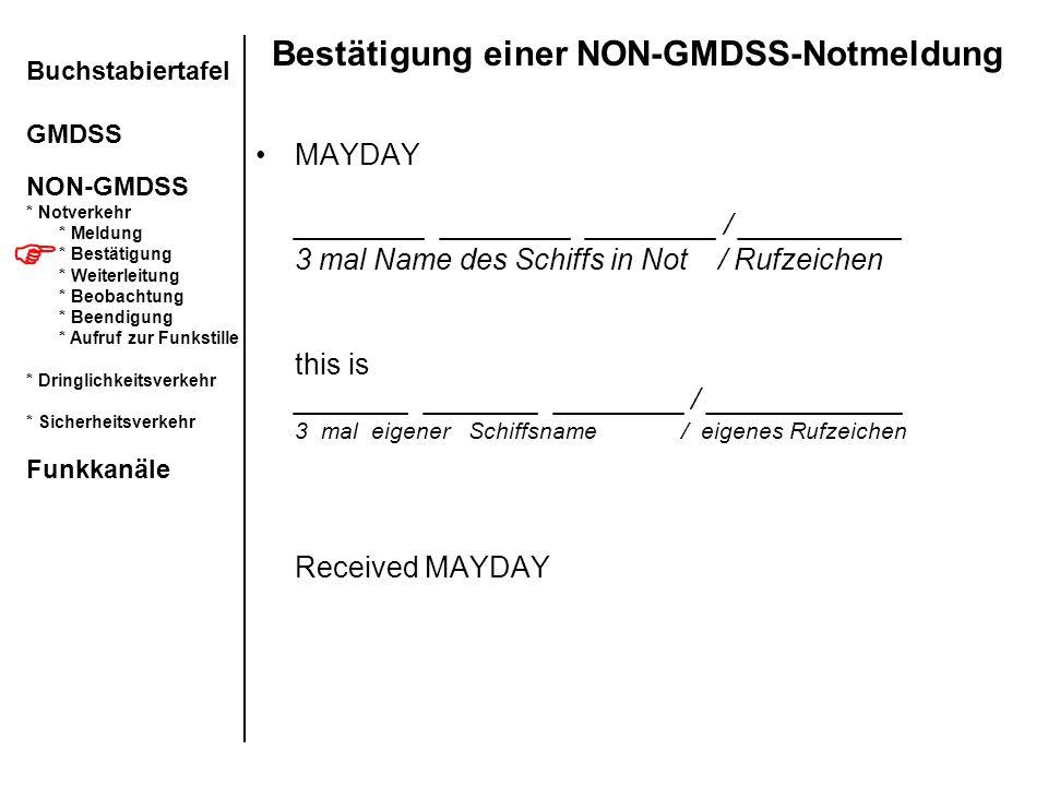 Bestätigung einer NON-GMDSS-Notmeldung