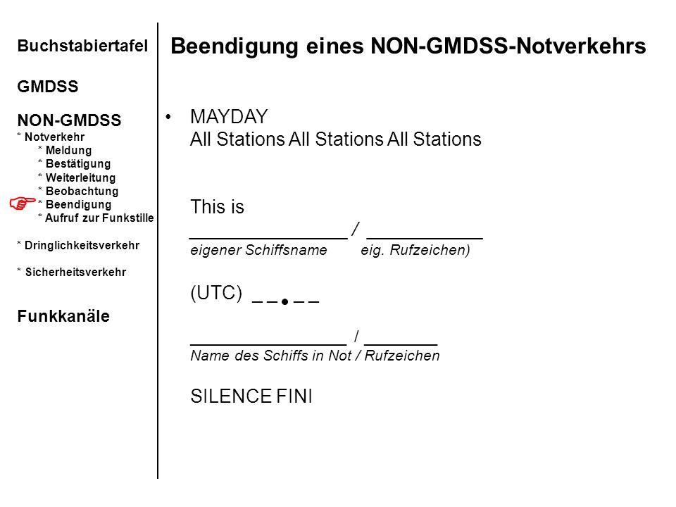 Beendigung eines NON-GMDSS-Notverkehrs