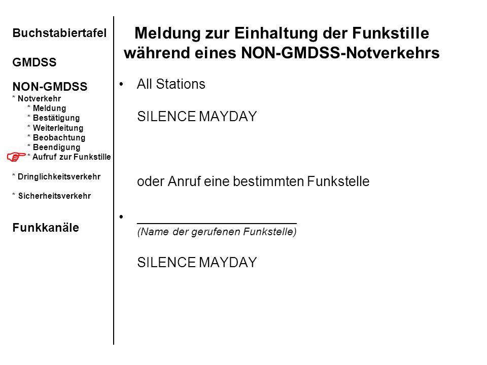 Buchstabiertafel GMDSS NON-GMDSS. Notverkehr. Meldung. Bestätigung