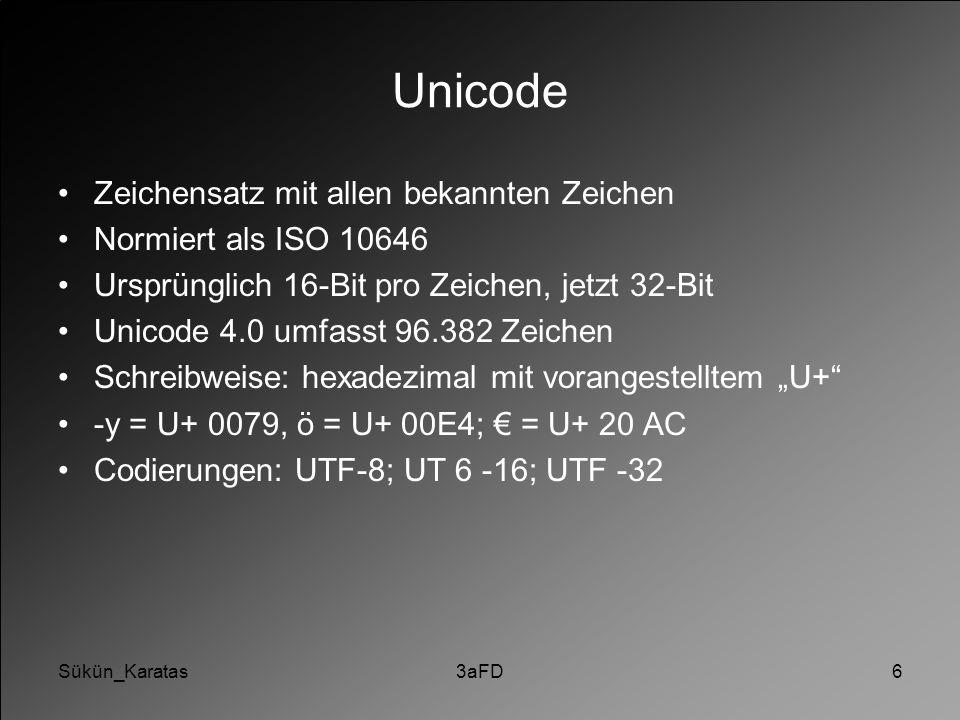 Unicode Zeichensatz mit allen bekannten Zeichen Normiert als ISO 10646