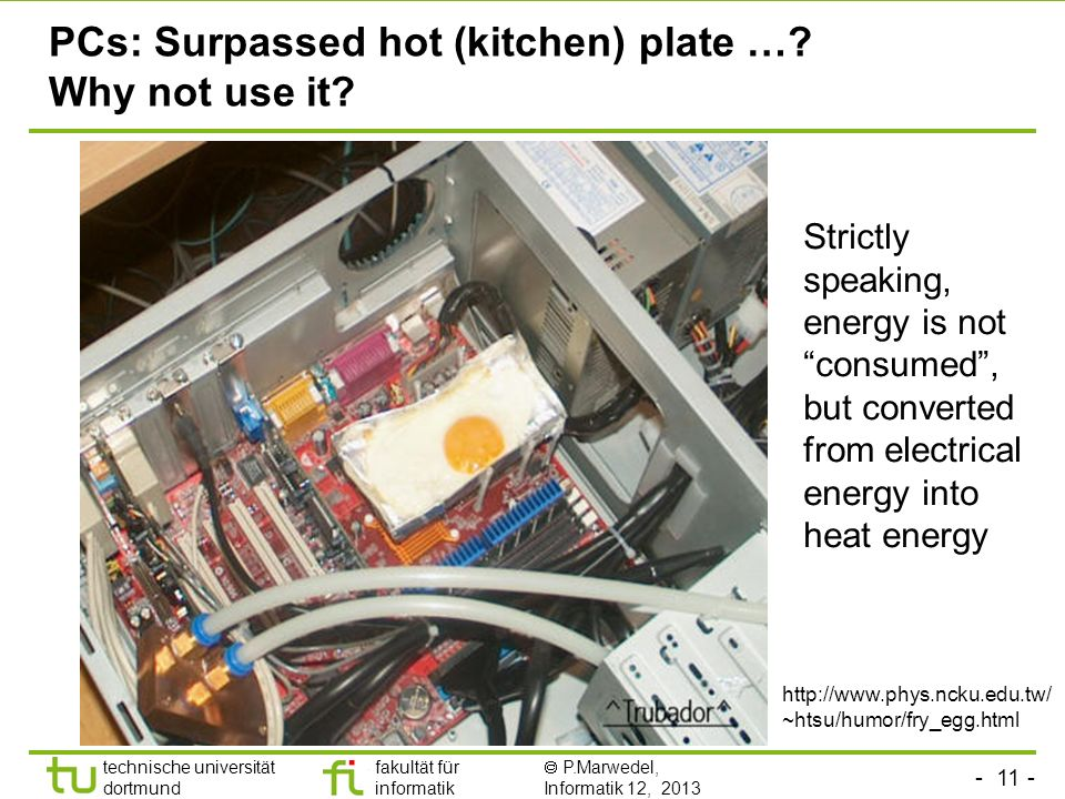 PCs: Surpassed hot (kitchen) plate … Why not use it