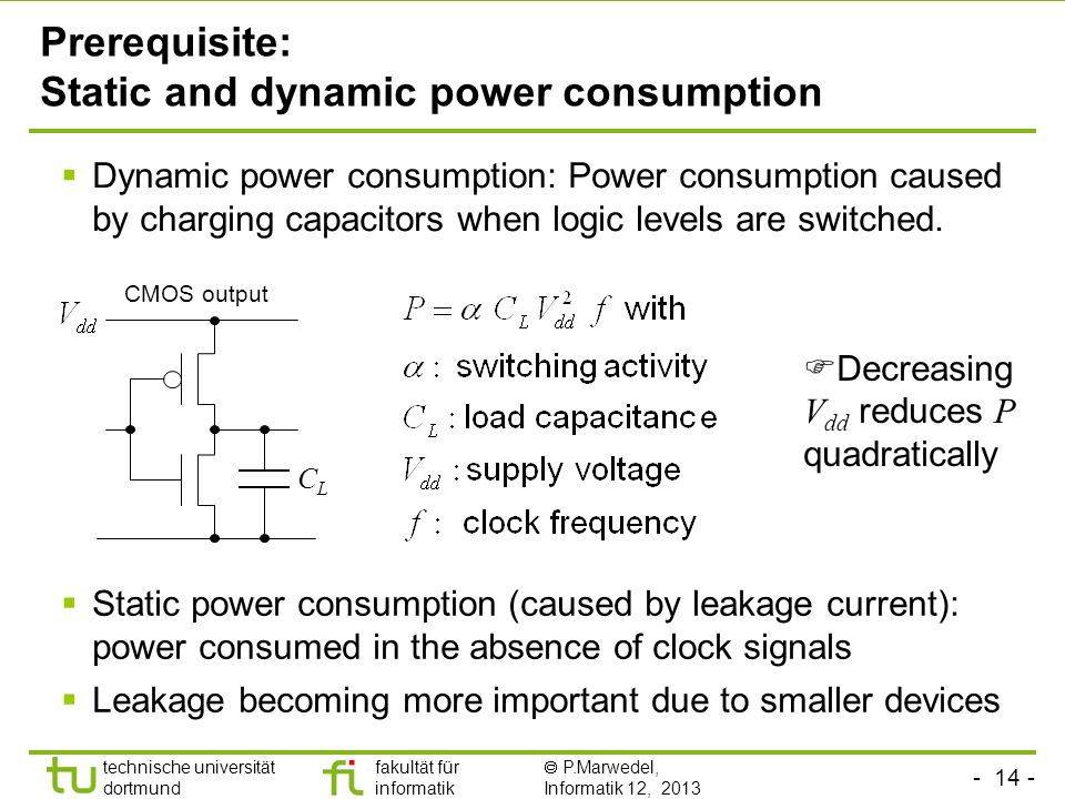 Prerequisite: Static and dynamic power consumption