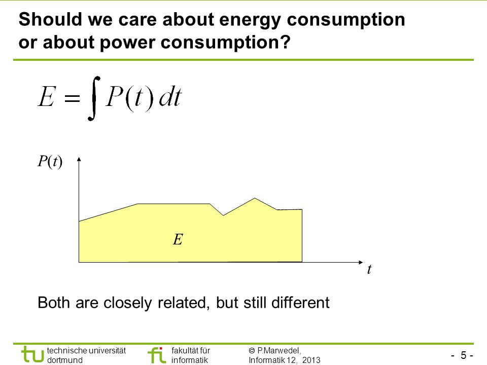 Should we care about energy consumption or about power consumption