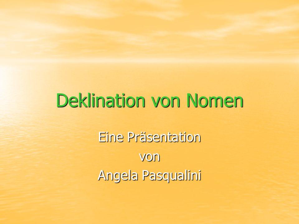 Eine Präsentation von Angela Pasqualini