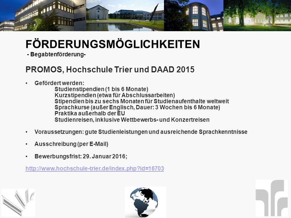 1 FÖRDERUNGSMÖGLICHKEITEN PROMOS, Hochschule Trier und DAAD 2015