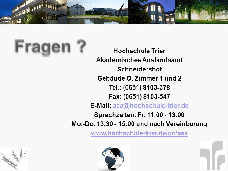 Fragen Hochschule Trier Akademisches Auslandsamt Schneidershof