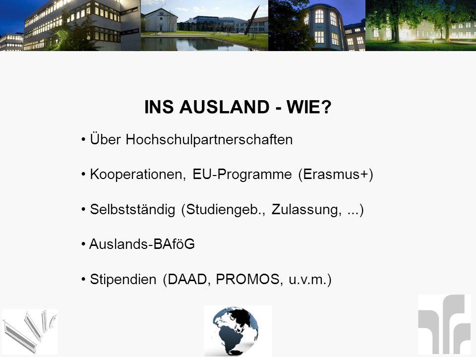 INS AUSLAND - WIE Über Hochschulpartnerschaften