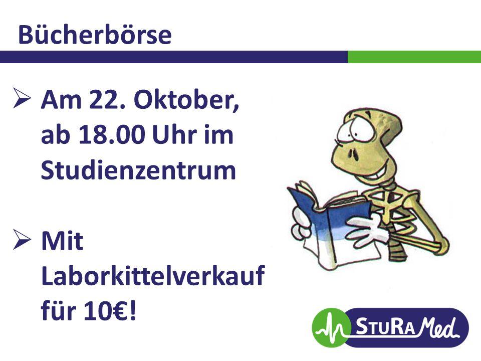 Bücherbörse Am 22. Oktober, ab 18.00 Uhr im Studienzentrum Mit Laborkittelverkauf für 10€!