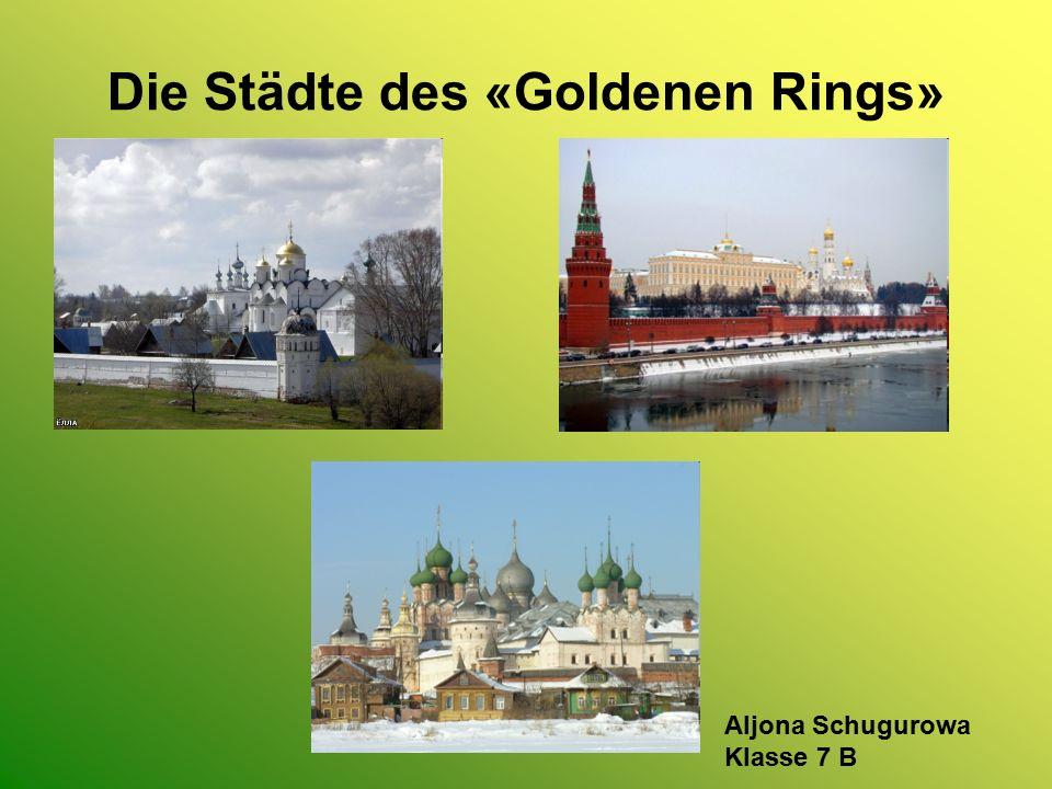 Die Städte des «Goldenen Rings»
