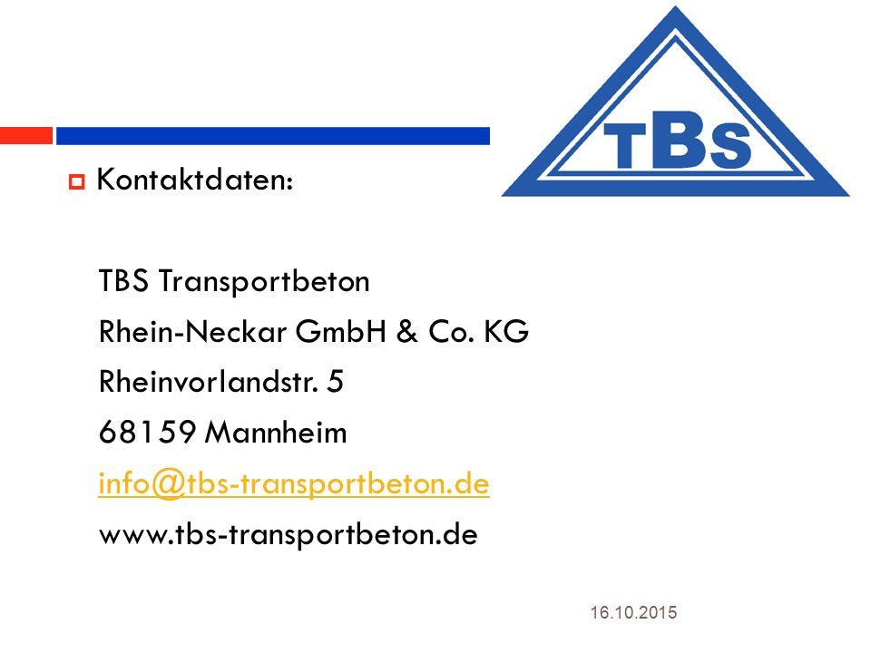 Rhein-Neckar GmbH & Co. KG Rheinvorlandstr. 5 68159 Mannheim
