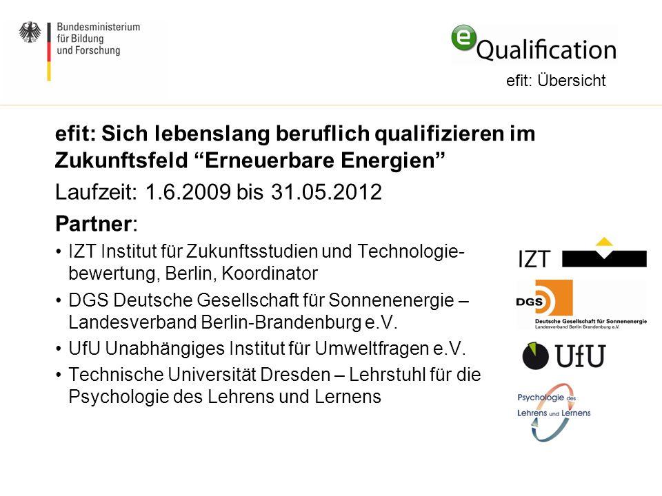 efit: Übersicht efit: Sich lebenslang beruflich qualifizieren im Zukunftsfeld Erneuerbare Energien