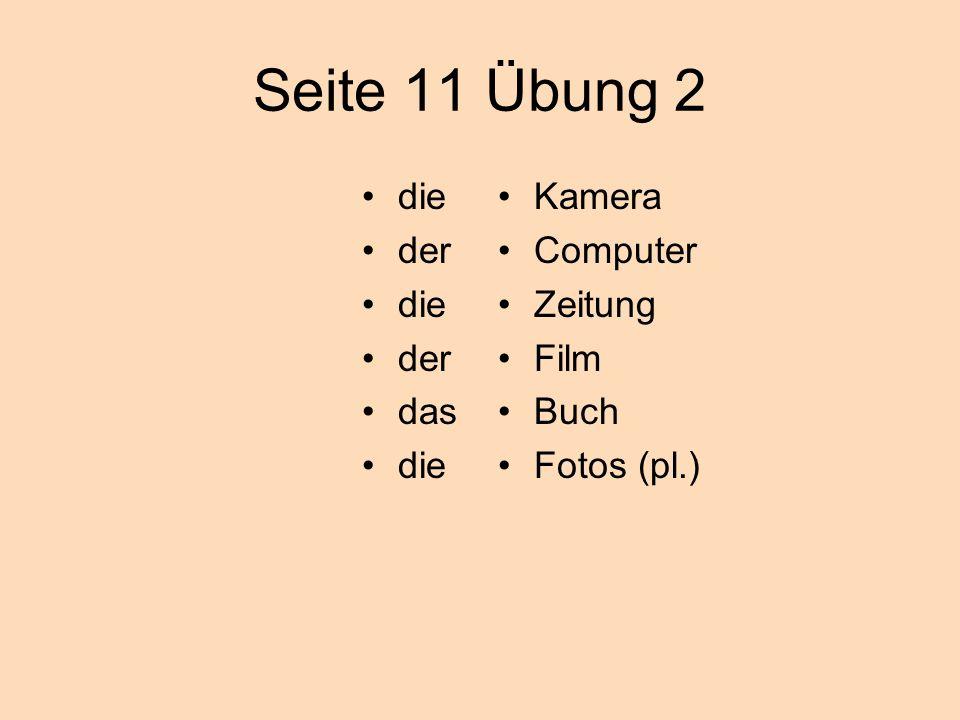 Seite 11 Übung 2 die der das Kamera Computer Zeitung Film Buch