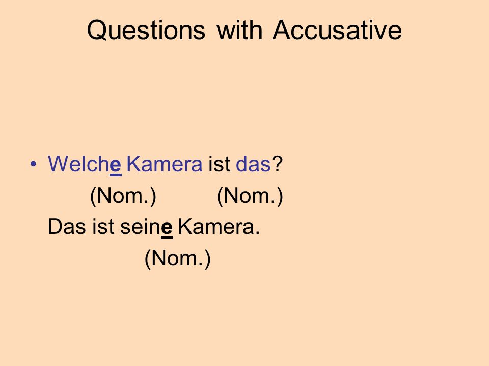 Questions with Accusative
