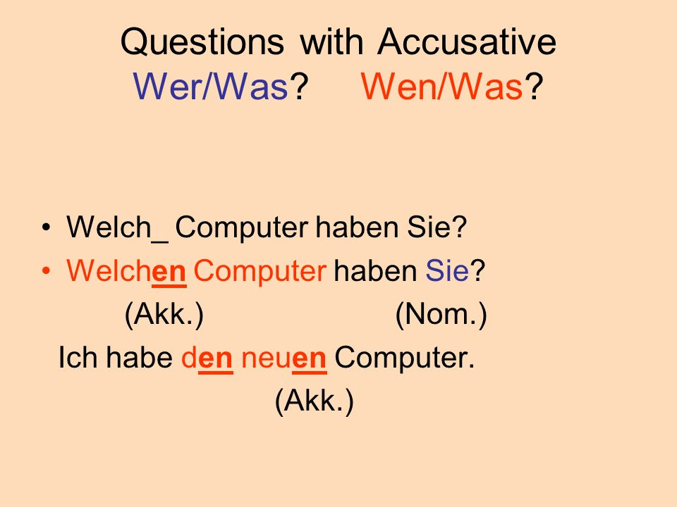 Questions with Accusative Wer/Was Wen/Was