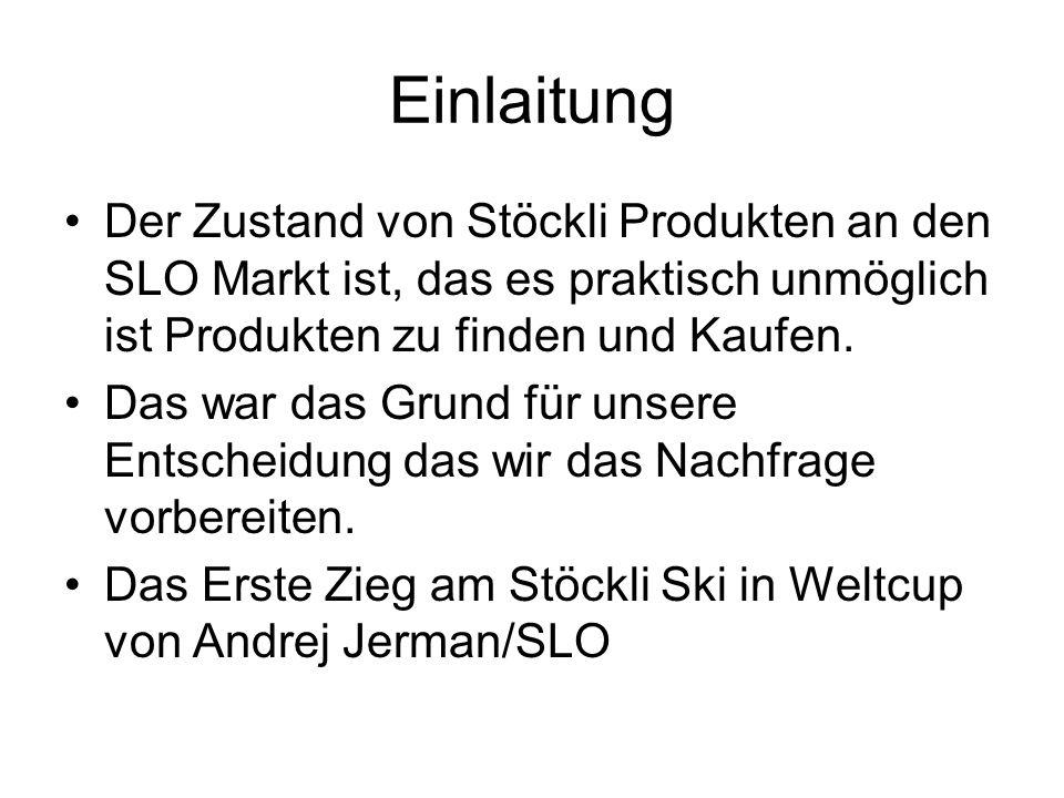 Einlaitung Der Zustand von Stöckli Produkten an den SLO Markt ist, das es praktisch unmöglich ist Produkten zu finden und Kaufen.