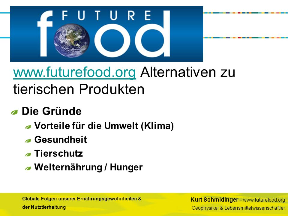 www.futurefood.org Alternativen zu tierischen Produkten