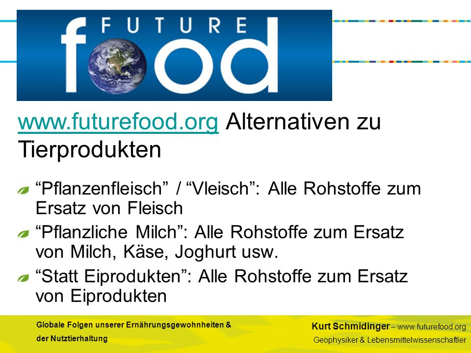 www.futurefood.org Alternativen zu Tierprodukten