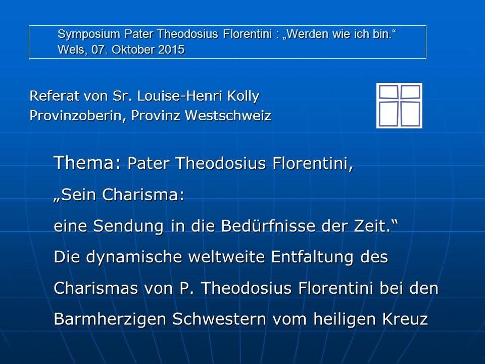 Thema: Pater Theodosius Florentini,