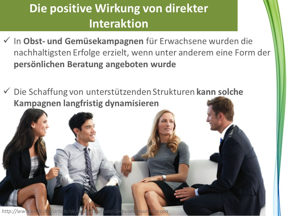 Die positive Wirkung von direkter Interaktion