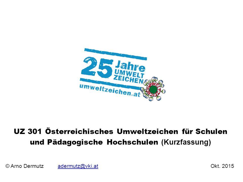 UZ 301 Österreichisches Umweltzeichen für Schulen und Pädagogische Hochschulen (Kurzfassung)