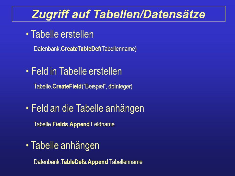 Zugriff auf Tabellen/Datensätze