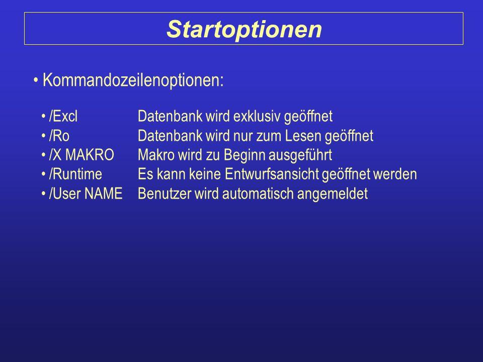 Startoptionen Kommandozeilenoptionen: