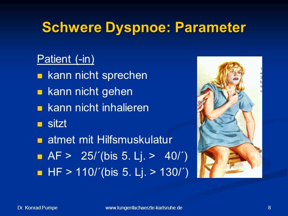 Schwere Dyspnoe: Parameter
