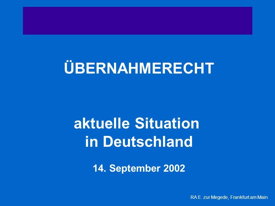 ÜBERNAHMERECHT aktuelle Situation in Deutschland