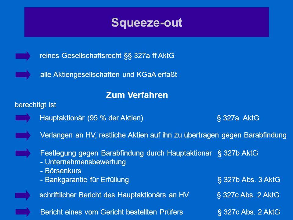 Squeeze-out reines Gesellschaftsrecht §§ 327a ff AktG