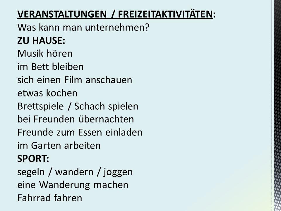VERANSTALTUNGEN / FREIZEITAKTIVITÄTEN:
