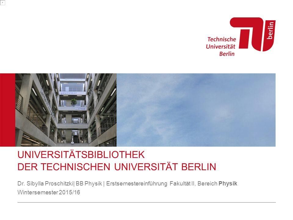 UNIVERSITÄTSBIBLIOTHEK DER TECHNISCHEN UNIVERSITÄT BERLIN