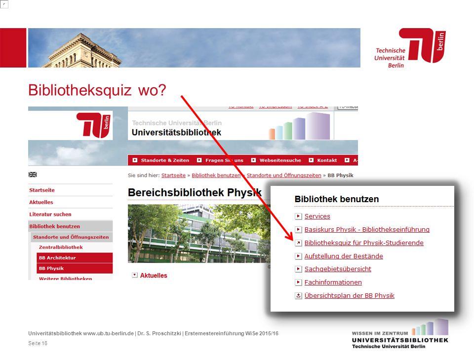 Bibliotheksquiz wo Quiz https://isis.tu-berlin.de/course/view.php id=3912.