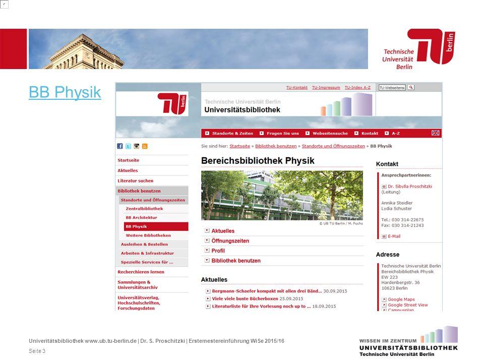 BB Physik Und als Teil der Universitätsbibliothek die Bereichsbibliothek Physik im Physikgebäude EW 223 im Neubau in der 2. Etage.