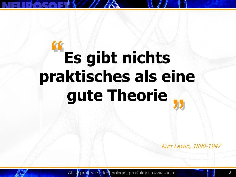 Es gibt nichts praktisches als eine gute Theorie