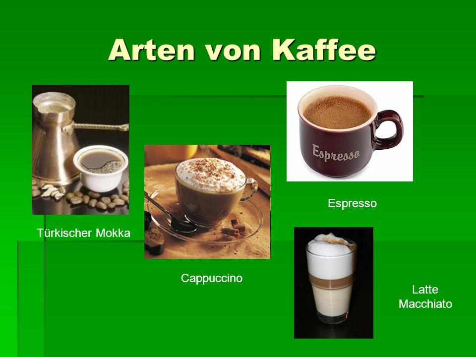 Arten von Kaffee Espresso Türkischer Mokka Cappuccino Latte Macchiato
